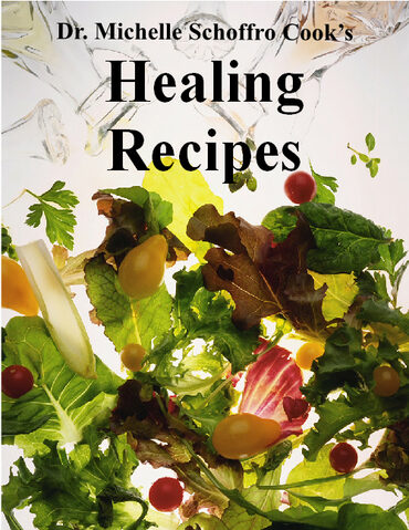 Healing Recipes by best-selling author Dr. Michelle Schoffro Cook, PhD, DNM