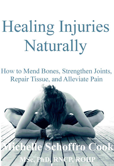 Healing Injuries the Natural Way by best-selling author Dr. Michelle Schoffro Cook